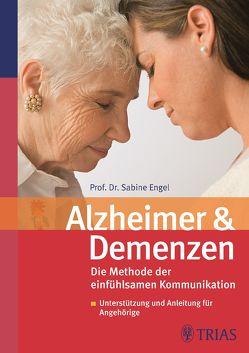 Alzheimer und Demenzen von Engel,  Sabine
