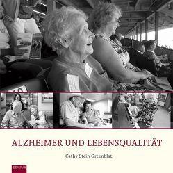 Alzheimer und Lebensqualität von Aldebert,  Heiner, Greenblat,  Cathy Stein