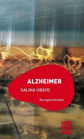 Alzheimer von Ubayd,  Saliha
