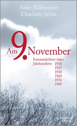 Am 9. November von Hilbrenner,  Anke, Jahnz,  Charlotte