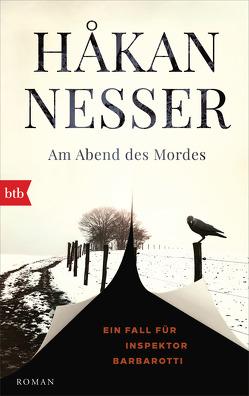 Am Abend des Mordes von Berf,  Paul, Nesser,  Håkan