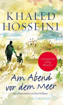 Am Abend vor dem Meer von Ahrens,  Henning, Hosseini,  Khaled, Williams,  Dan