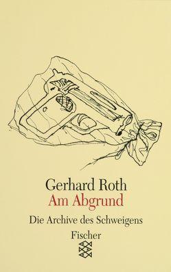 Am Abgrund von Brus,  Günter, Roth,  Gerhard