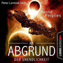 Am Abgrund der Unendlichkeit von Lontzek,  Peter, Perplies,  Bernd