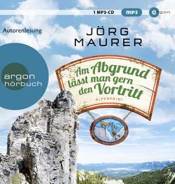 Am Abgrund lässt man gern den Vortritt von Maurer,  Jörg