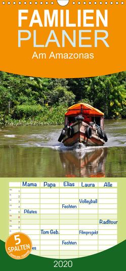 Am Amazonas – Familienplaner hoch (Wandkalender 2020 , 21 cm x 45 cm, hoch) von Lindner,  Ulrike