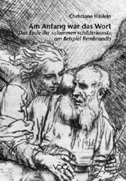 Am Anfang war das Wort von Häslein,  Christiane