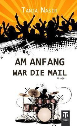 Am Anfang war die Mail von Nasir,  Tanja