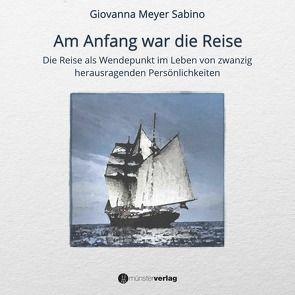 Am Anfang war die Reise von Meyer Sabino,  Giovanna