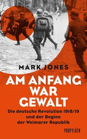 Am Anfang war Gewalt von Jones, Mark, Siber, Karl Heinz