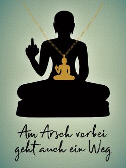 Am Arsch vorbei geht auch ein Weg – Halskette von Riva Verlag