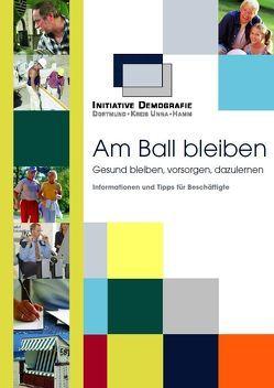 Am Ball bleiben von Ingenfeld,  Marcus, Jürgenhake,  Uwe, Senft,  Silke