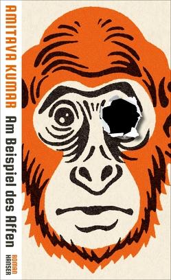 Am Beispiel des Affen von Kumar,  Amitava, Stingl,  Nikolaus