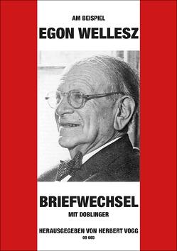 Am Beispiel Egon Wellesz von Vogg,  Herbert