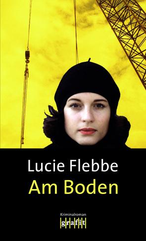 Am Boden von Flebbe,  Lucie