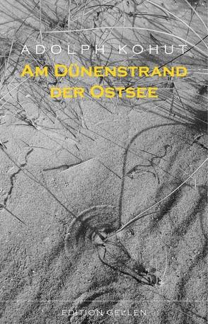 Am Dünenstrand der Ostsee von Kohut,  Adolph