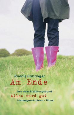 Am Ende von Habringer,  Rudolf