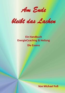 EnergieCoaching & Heilung von Fuss,  Michael