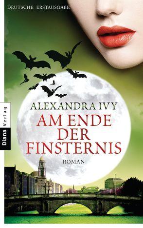 Am Ende der Finsternis von Häußler,  Sonja, Ivy,  Alexandra