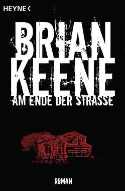 Am Ende der Straße von Keene,  Brian, Lungstrass-Kapfer,  Charlotte