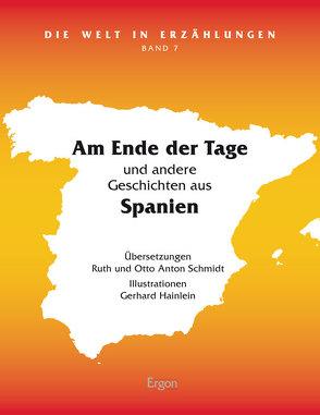 Am Ende der Tage von Hainlein,  Gerhard, Schmidt,  Otto Anton, Schmidt,  Ruth