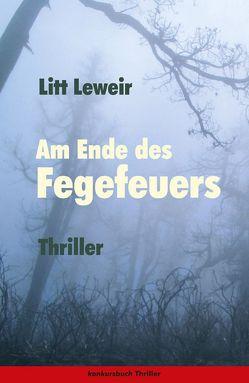 Am Ende des Fegefeuers. von Leweir,  Litt