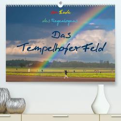 Am Ende des Regenbogens. Das Tempelhofer Feld (Premium, hochwertiger DIN A2 Wandkalender 2020, Kunstdruck in Hochglanz) von Drews,  Marianne