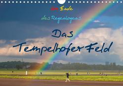 Am Ende des Regenbogens. Das Tempelhofer Feld (Wandkalender 2021 DIN A4 quer) von Drews,  Marianne