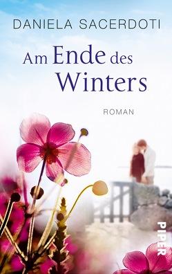 Am Ende des Winters von Hoffmann,  Sina, Sacerdoti,  Daniela