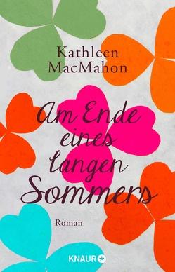 Am Ende eines langen Sommers von Dufner,  Karin, MacMahon,  Kathleen