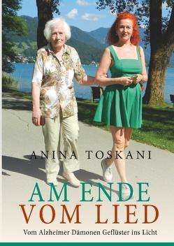 Am Ende vom Lied von Toskani,  Anina