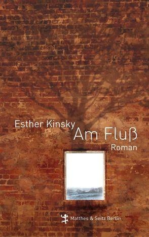Am Fluß von Kinsky,  Esther