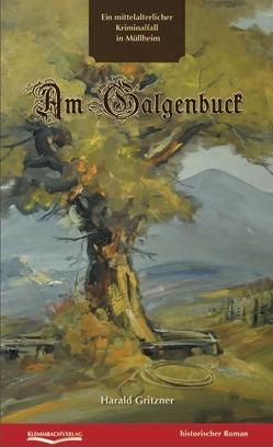 Am Galgenbuck von Gritzner,  Harald