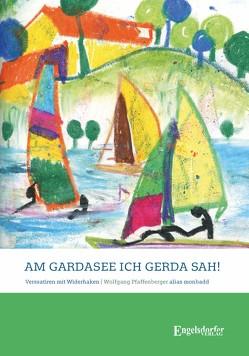 Am Gardasee, ich Gerda sah! von Pfaffenberger,  Wolfgang