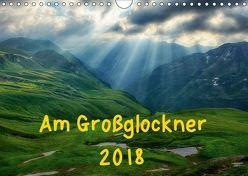 Am Großglockner (Wandkalender 2018 DIN A4 quer) von und Holger Karius,  Kirsten