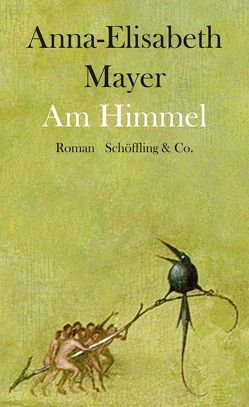 Am Himmel von Mayer,  Anna-Elisabeth