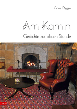 Am Kamin von Degen,  Anne