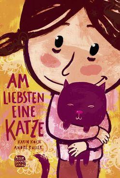 Am liebsten eine Katze von Koch,  Karin, Rösler,  André
