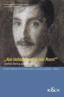 """""""Am liebsten wäre mir Rom!"""" von Larcati,  Arturo, Renoldner,  Klemens"""