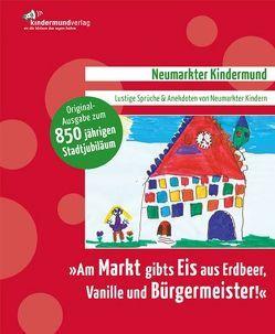 """""""Am Markt gibts Eis aus Erdbeer, Vanille und Bürgermeister!"""" von Kern,  Christine, Kern,  Heike, Thumann,  Thomas"""
