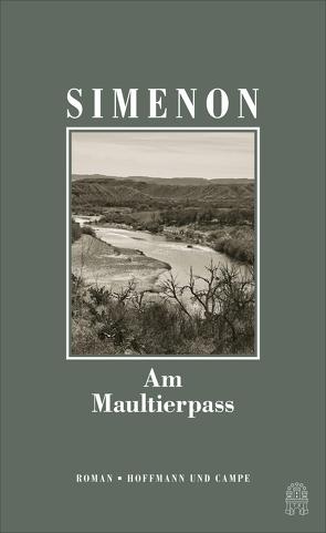 Am Maultierpass von Mosblech,  Michael, Simenon,  Georges