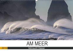Am Meer. Sehnsucht Wasser (Wandkalender 2019 DIN A2 quer) von Hurley,  Rose