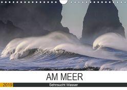 Am Meer. Sehnsucht Wasser (Wandkalender 2019 DIN A4 quer) von Hurley,  Rose