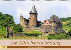 Am Mittelrhein entlang – Sehenswerte Burgen (Wandkalender 2019 DIN A2 quer) von Klatt,  Arno