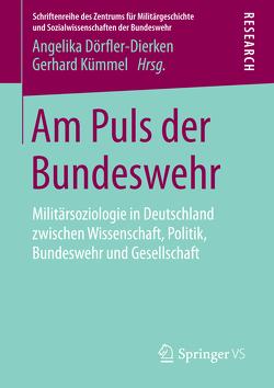 Am Puls der Bundeswehr von Dörfler-Dierken,  Angelika, Kümmel,  Gerhard