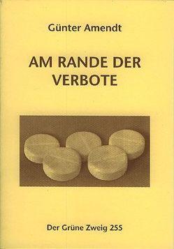 Am Rande der Verbote von Amendt,  Günter