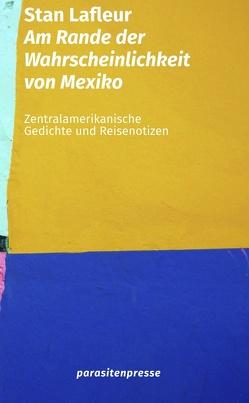 Am Rande der Wahrscheinlichkeit von Mexiko von Lafleur,  Stan