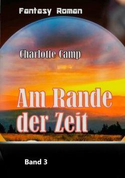 Am Rande der Zeit von Camp,  Charlotte