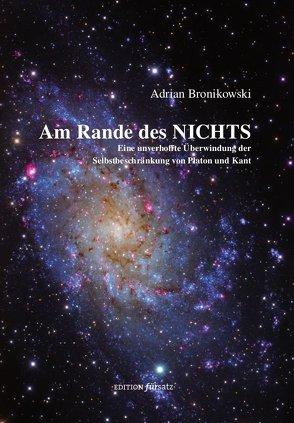 Am Rande des Nichts von Bronikowski,  Adrian