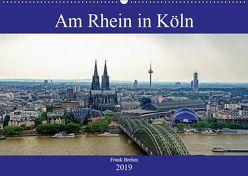 Am Rhein in Köln (Wandkalender 2019 DIN A2 quer)